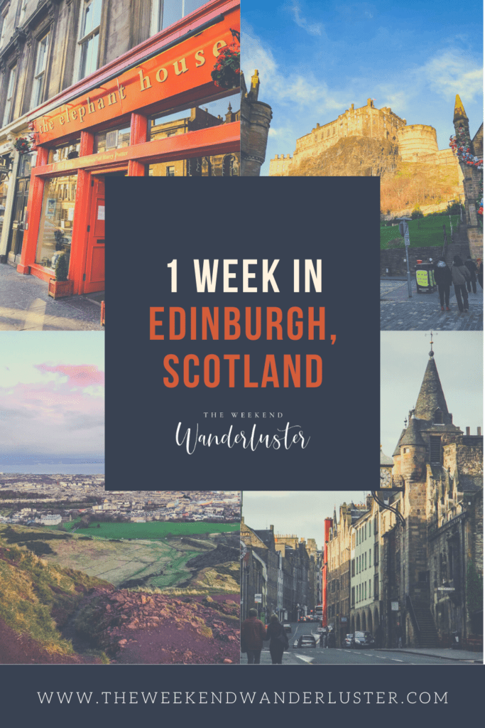 Edinburgh Bucketlist, 1 week in Edinburgh, Edinburgh Scotland, What to do in Edinburgh, Things to see in Edinburgh, Where to stay in Edinburgh, Guide to Edinburgh, Edinburgh Itinerary, Where to eat in Edinburgh, Where to shop in Edinburgh