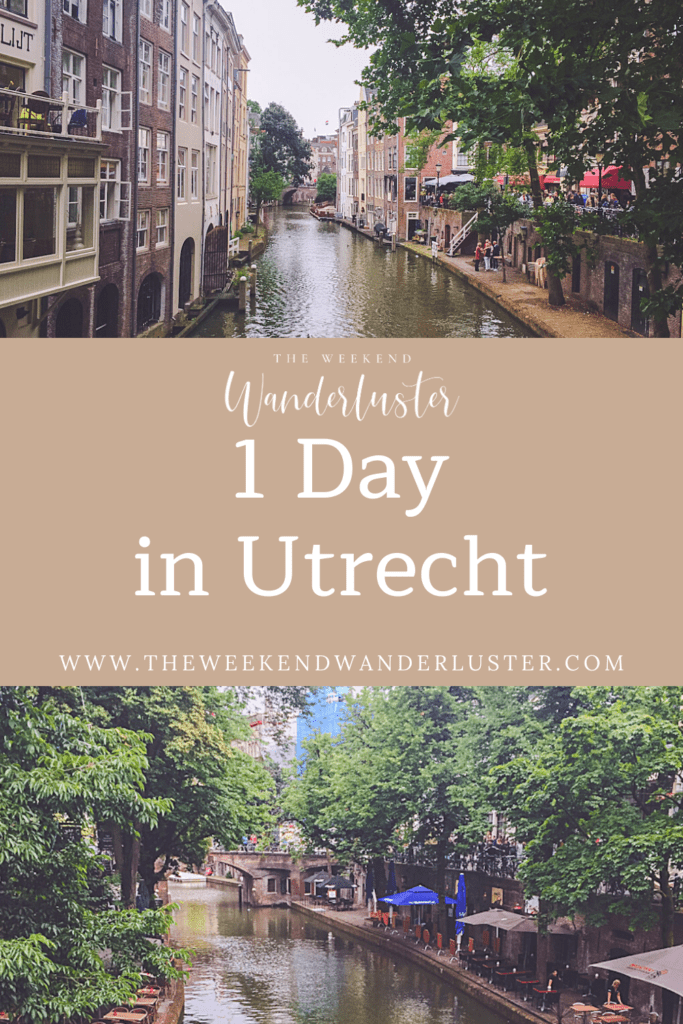 Utrecht Bucketlist, 1 day in Utrecht, Utrecht Netherlands, What to do in Utrecht, Things to see in Utrecht, Where to stay in Utrecht, Guide to Utrecht, Utrecht Itinerary, Utrecht daytrip